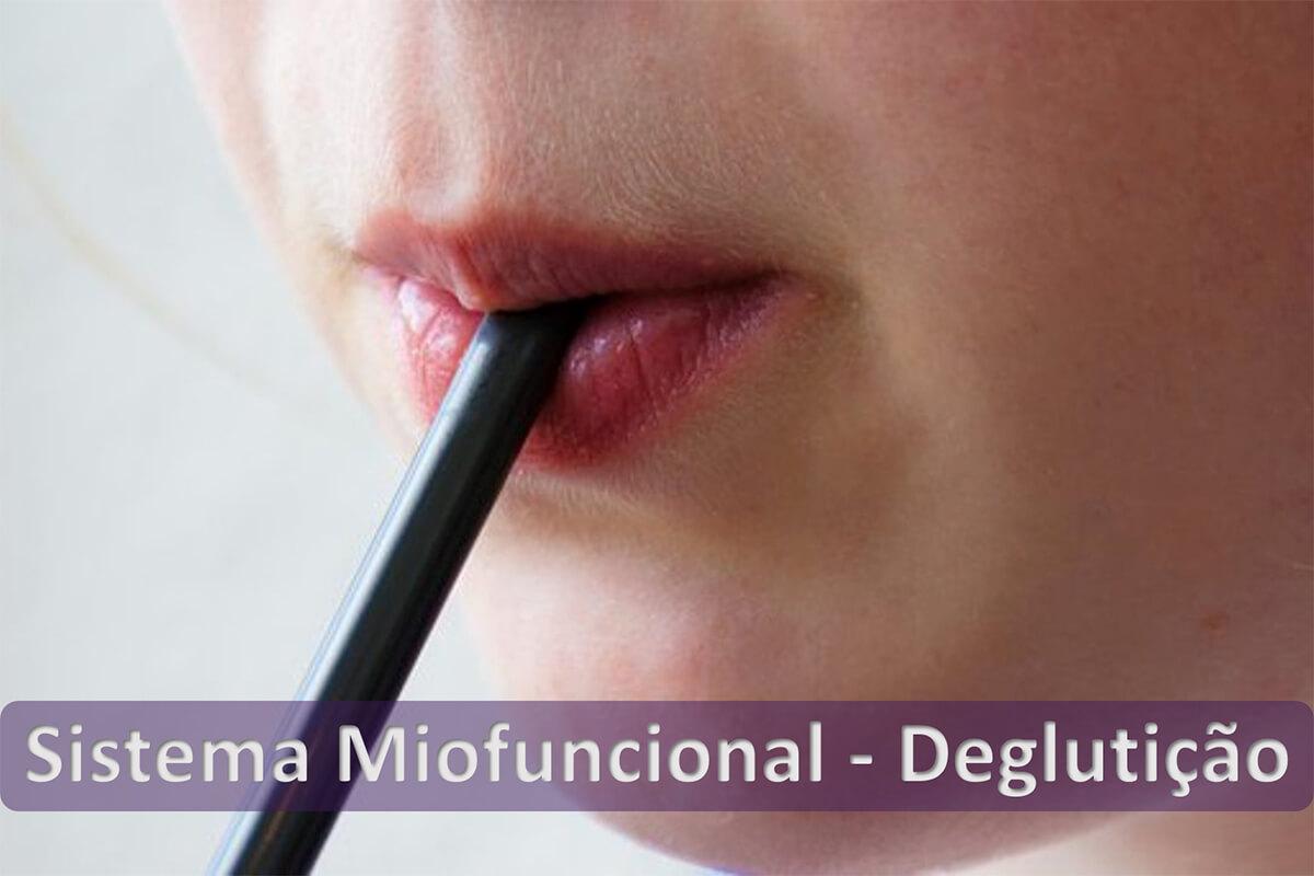 Sistema - Miofuncional - Deglutição